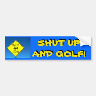 Shut Up and Golf! - Slow Golfer Golf Cart Sticker