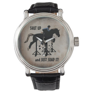 Shut Up and Just Jump It Horse Watch
