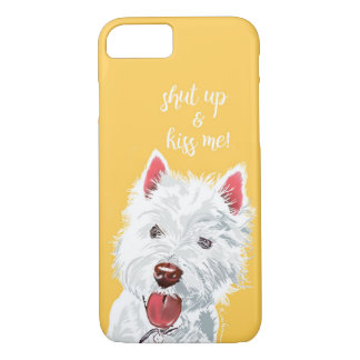 Shut up and kiss me - Westie on yellow background iPhone 8/7 Case