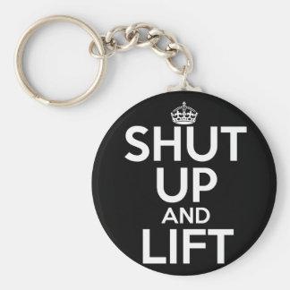 Shut Up and Lift Key Chain