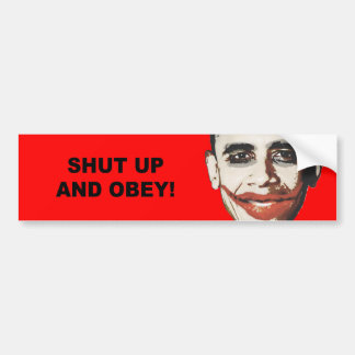 Shut up and obey bumper sticker
