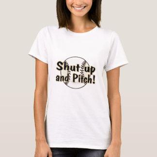 Shut Up And Pitch T-Shirt