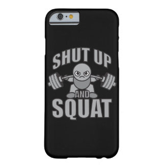 Shut Up And Squat - Cute Kawaii Weightlifter Barely There iPhone 6 Case