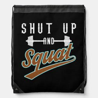 Shut Up And Squat - Leg Day Workout Motivational Drawstring Bag