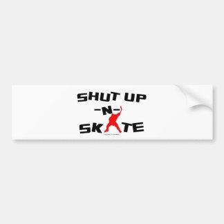 SHUT UP -N- SKATE BUMPER STICKER