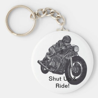 Shut Up & Ride Keychain