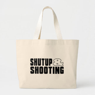 Shut up & SHOOTING Jumbo Tote Bag