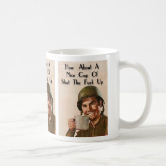 Shut yo' mouth coffee mug