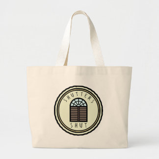 Shutters Shut! Large Tote Bag