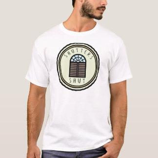 Shutters Shut! T-Shirt