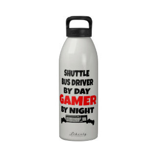 Shuttle Bus Driver by Day Gamer by Night Drinking Bottles