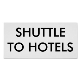 SHUTTLE TO HOTELS POSTER