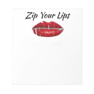 Shutup-Zip Your Lips Notepad