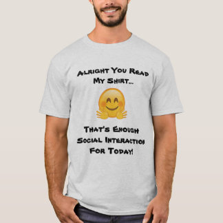 shy social interaction T-Shirt