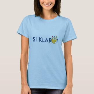 SI KLARO T-Shirt