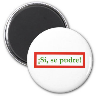 si se pudre puede yes i can obama 6 cm round magnet