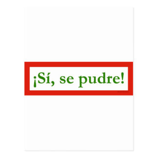 si se pudre puede yes i can obama postcard