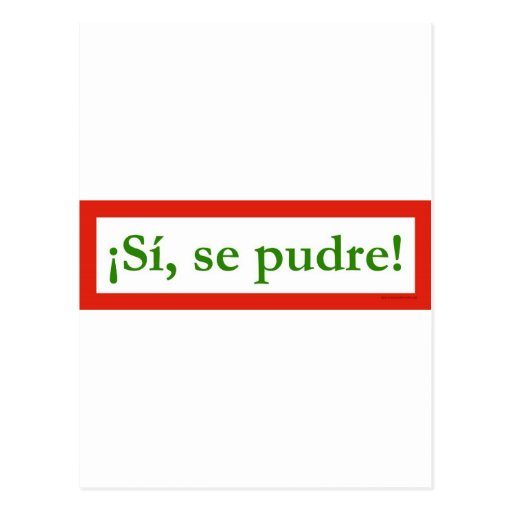 si se pudre puede yes i can obama post card