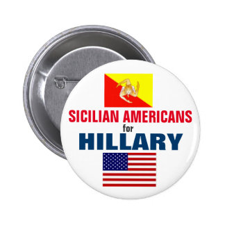 Sicilian Americans for Hillary 2016 6 Cm Round Badge