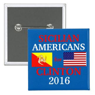 Sicilian Americans for Hillary Clinton 15 Cm Square Badge