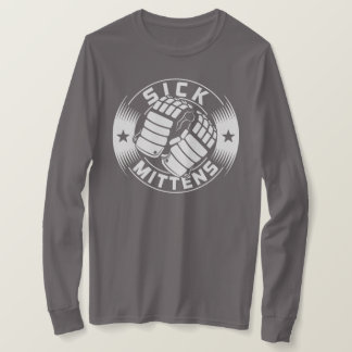 Sick Mittens Hockey Slang T-Shirt