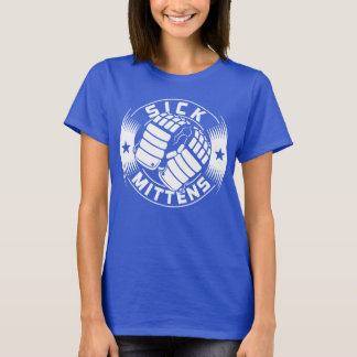 Sick Mittens Ice Hockey Slang Tee Shirt