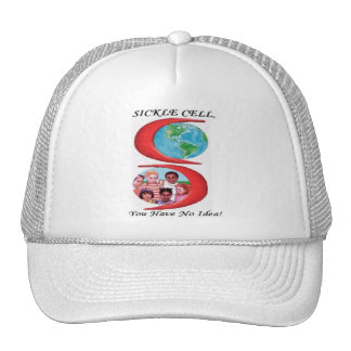 Sickle Cell, You Have No Idea! Hat