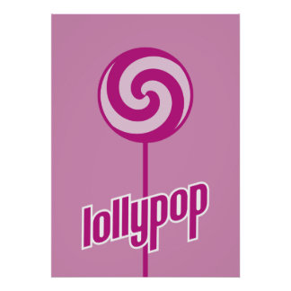 sickly sweet pink lollypop poster