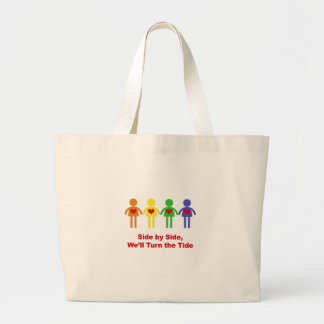 Side by Side, We'll Turn the Tide Large Tote Bag