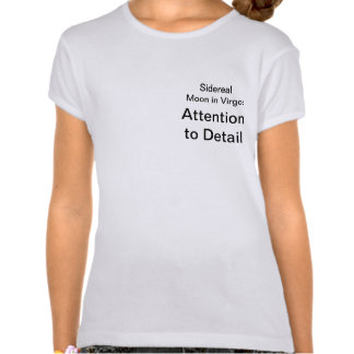 Sidereal Moon in Virgo: Attention to Detail T Shirts