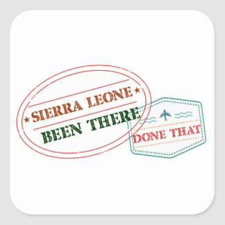 Sierra Leone Been There Done That Square Sticker