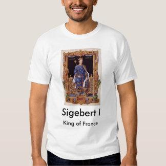 Sigebert I, King of France T-shirt