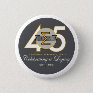 Sigma Gamma Nu 45th Anniversary Official Button. 6 Cm Round Badge