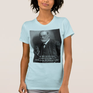 "Sigmund Freud ""One Day.."" quote t-shirt -any color"