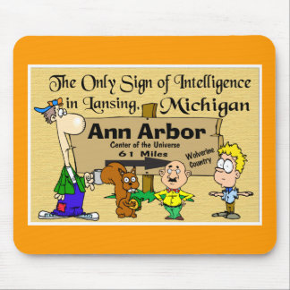 Sign for Ann Arbor Mouse Pad