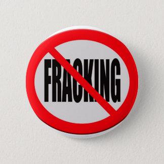 Sign no fracking 6 cm round badge
