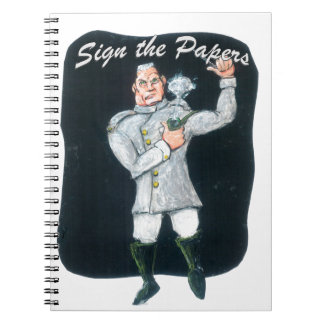 Sign the Papers Notebooks
