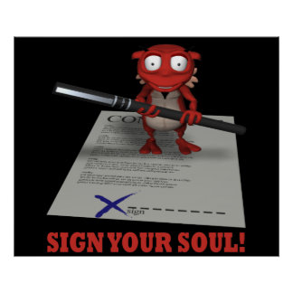 Sign Your Soul To The Devil Posters