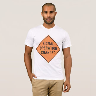 Signal Operation Changed Mens T-Shirt