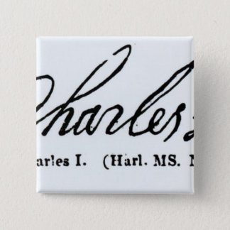 Signature of King Charles I 15 Cm Square Badge