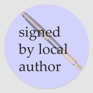Signed by Local Author Classic Round Sticker