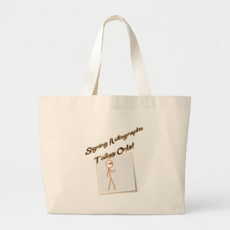 Signing autographs today only tote bag