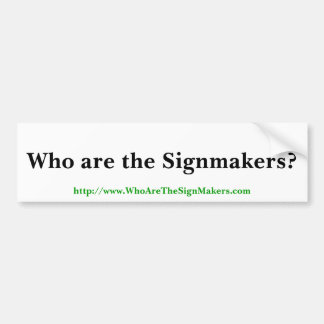 Signmakers Bumper Sticker