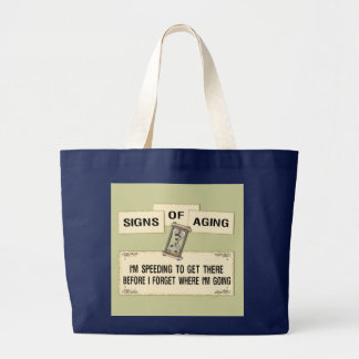 Signs of Aging - Speeding Large Tote Bag