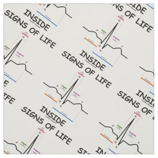 Signs Of Life Inside EMT Medical Heartbeat Humor Fabric