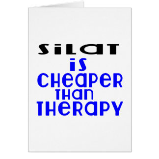 Silat Is Cheaper  Than Therapy Card