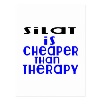 Silat Is Cheaper  Than Therapy Postcard