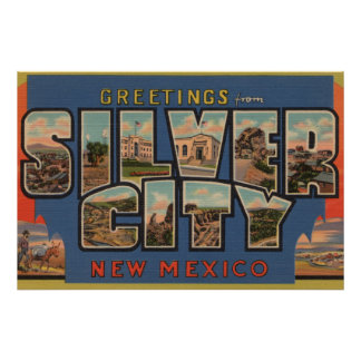 Silber City, New Mexico - Large Letter Scenes Poster