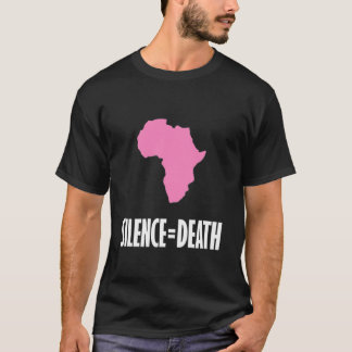 Silence = Death in Africa T-Shirt