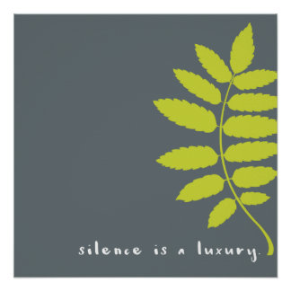 Silence is a Luxury Wall Decor with Green Leaf